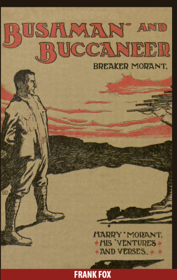 Bushman and Buccaneer – Breaker Morant
